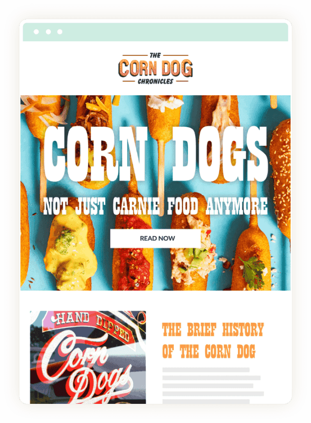 The Corn Dog Email Marketing Newsletter